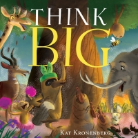 Kat Kronenberg Releases Third Installment of Live Big Trilogy, THINK BIG Photo