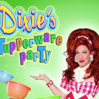 Dixie Longate's DIXIE'S TUPPERWARE PARTY Is Coming to Pittsburgh Photo