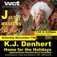 Urban Folk Jazz Legend KJ Denhert & Quartet Perform Special WCT Holiday Concert