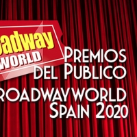 Candidatos a las nominaciones de los Premios del Público BroadwayWorld Spain 2020 Photo