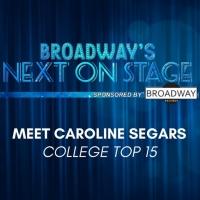 Meet the Next on Stage Top 15 Contestants - Caroline Segars Photo