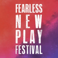 BWW Blog: Embracing Development- The Fearless New Play Festival Photo