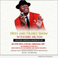 Dre Hilton Brings Hits And Oldies to The Knoxville Museum Of Art