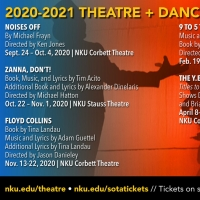 NKU SOTA 2020-21 Theatre + Dance Season Includes Collaborations And Guests