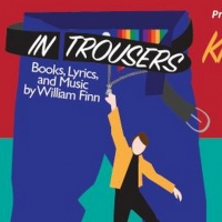 Rarely Produced IN TROUSERS Comes To Lounge Theatre 10/11-11/03 Photo