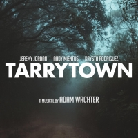 TARRYTOWN Cast Recording is Now Streaming, Featuring Jeremy Jordan, Krysta Rodriguez, and Andy Mientus