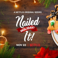 VIDEO: Netflix Releases Trailer for NAILED IT! HOLIDAY! Season Two