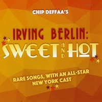 Steve Ross, Jerry Dixon And More Star On Chip Deffaa's New Cd 'Irving Berlin: Sweet A Photo