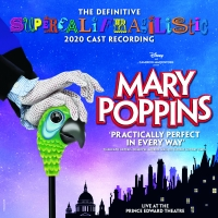 MARY POPPINS 2020 Cast Recording Out Today Photo