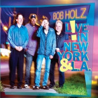 Bob Holz to Release Live Album with Former Members of Spyro Gyra and Blood Sweat and Photo