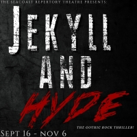 Seacoast Rep Presents JEKYLL AND HYDE