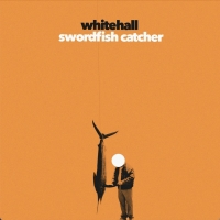 Whitehall Release Sophomore Album 'Swordfish Catcher' Photo