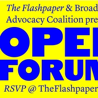 The Flashpaper, in Partnership with Broadway Advocacy Coalition, to Host Open Forum Photo