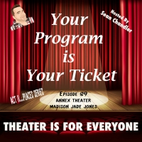 YOUR PROGRAM IS YOUR TICKET Podcast Welcomes Seattle's Annex Theatre Co-Artistic Dire Photo