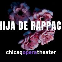 Chicago Opera Theater Announces Chicago Premiere of LA HIJA DE RAPPACCINI Photo