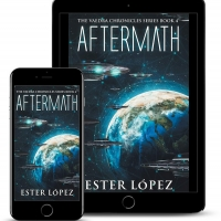 Ester Lopez Releases New Science Fiction Adventure Novel AFTERMATH Photo