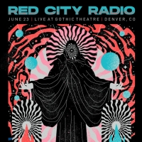 Red City Radio Presents Live at Gothic Theatre Photo