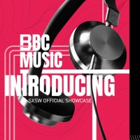 British Music Embassy at SXSW Announces BBC Showcases Photo