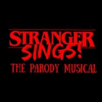 STRANGER SINGS! THE PARODY MUSICAL to Begin Performances This Thursday Photo