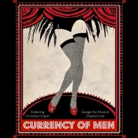 SAVAGE THE MUSICAL Releases 5th Single, 'Currency Of Men' Photo
