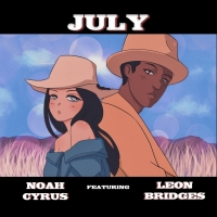 Noah Cyrus Teams Up with Leon Bridges for Special Rendition of 'July'