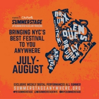 SummerStage Anywhere Announces July & August Daily Program Schedule