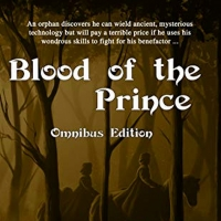 R.L. Dean Releases New Sci-fi Fantasy Collection BLOOD OF THE PRINCE: OMNIBUS Photo