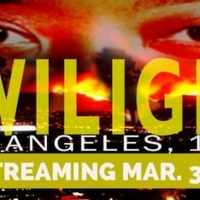 Jobsite Theater Begins Streaming TWILIGHT: LOS ANGELES 1992 Tomorrow Photo