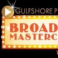 Gulfshore Playhouse Continues Broadway Masterclass Series Through August Photo