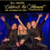 Spend an Evening with Jill Senter in CELEBRATE THE MOMENT!