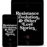 Writer K. Releases New Literary Short Stories Collection, 'Resistance, Revolution, an Photo