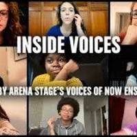 BWW Video: Watch Arena Stage's World Premiere Film INSIDE VOICES: A Film by Arena Stage's Photo