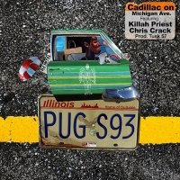 Pugs Atomz Shares 'Cadillac on Michigan Ave' featuring Killah Priest, Chris Crack and Photo
