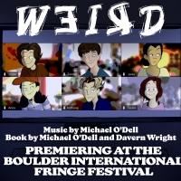 WEIRD New Musical Premieres at Boulder International Fringe Fest This Week Photo