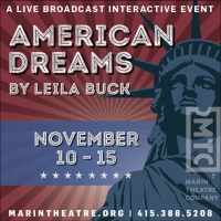 Opening Tonight - American Dreams Streaming from Marin Theatre Company Special Offer