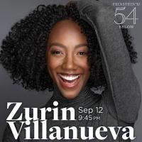 Zurin Villanueva Will Bring LITTLE LOVE NOTE to Feinstein's/54 Below Next Month Photo