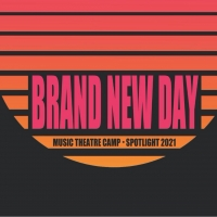 Pelican Productions Announces Music Theatre Camp 2021's BRAND NEW DAY Photo