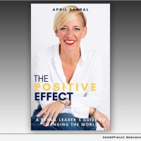 April Sabral Releases New Book THE POSITIVE EFFECT Offering Mentoring For Leadership  Photo