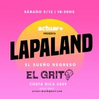 Teatro El Grito Announces LAPALAND Photo