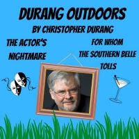 The Sherman Players Announce A Return to Live Theater With DURANG OUTDOORS Photo