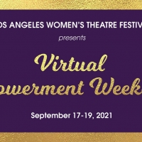 Los Angeles Women's Theatre Festival Plans EMPOWERMENT WEEK-END This September