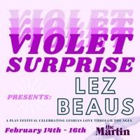 Violet Surprise Theatre Presents Lez Beaus