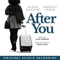 Original Studio Recording of AFTER YOU Featuring Alexia Khadime and Bradley Jaden to Album