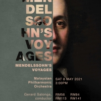 Mendelssohn's VOYAGES Will Be Performed By The Malaysian Philharmonic Orchestra Photo