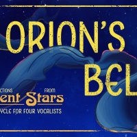 James Jackson, Jr., Danielle Buoinaiuto, Victoria Huston-Elem Join Karl Saint Lucy For ORION'S BELT