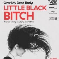 BWW Review: Over My Dead Body: LITTLE BLACK BITCH at Mangere Arts Centre