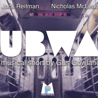 SUBWAY: A MUSICAL SHORT Starring Nicholas McLean And Jack Reitman Now Streaming Photo