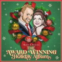 BWW CD Review: Marty and Marissa THE AWARD WINNING HOLIDAY ALBUM Sparkles And Glitter Photo