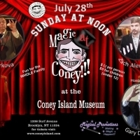 MAGIC AY CONEY!!! Announces Performers The Sunday Matinee - July 28