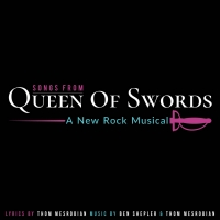 Rogue Stage Releases First Music From QUEEN OF SWORDS Photo